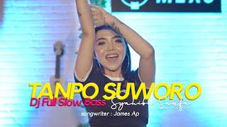 Download Syahiba Saufa - Tanpo suworo Dj Slow Full Bass