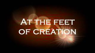 Play At The Feet Of Creation