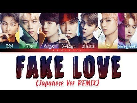 BTS (방탄소년단) - FAKE LOVE (Japanese Ver / Remix) [Color Coded Lyrics/Han/Rom/Eng]