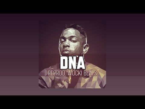 Kendrick Lamar  DNA Instrumental Reprod Wocki Beats  DAMN
