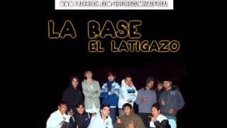 La Base - El Latigazo [Tema Nuevo 2011]