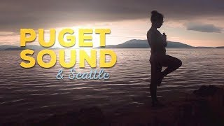 Puget Sound & Seattle | Washington