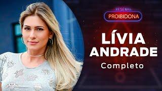 Lívia Andrade (Resenha Proibidona) #AoVivo Léo Dias / Dedé Galvão