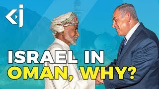 What does ISRAEL want from OMAN? - KJ Vids