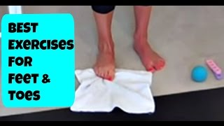 Best Exercises for your Feet. Foot Strength and Stretch Exercise Routine