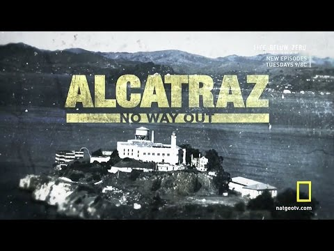 Alcatraz  No Way Out National Geographic Documentary 2016 HD