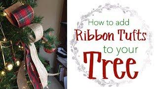 Adding Ribbon Tufts to Your Tree | #CherishTheJourney [Episode 14]