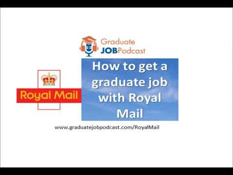 How to get a graduate job with Royal Mail - Graduate Job Podcast 68