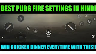 BEST PUBG MOBILE FIRE SETTINGS! HOW TO KILL ENEMIES EASILY! EXPLAINED IN HINDI!