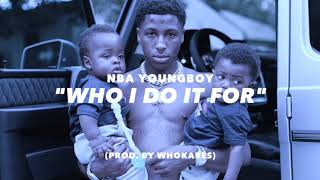 """Who I Do It For"" 
