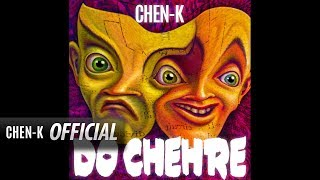 CHEN-K - Do Chehre ( Audio) || Urdu Rap