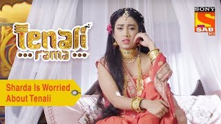 Your Favorite Character | Sharda Is Worried About Tenali | Tenali Rama
