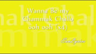 Gambar cover Chammak Challo (International Version) - Lyrics On Screen *HQ* :)