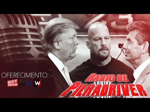 Rádio de Pilhadriver - Donald Trump na WWE
