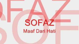 Sofaz-Maaf dari hati with lyrics on screen !