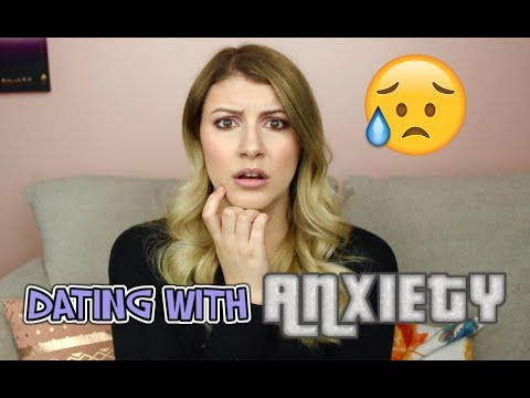 The Struggles of Dating With Anxiety| Girl Talk