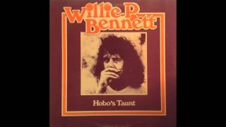 Willie P. Bennett • You