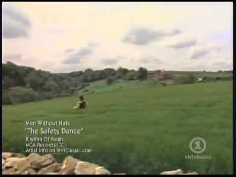 Safety Dance: Men without hats