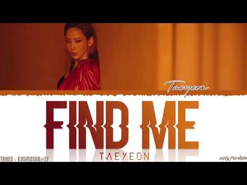 TAEYEON (태연) - 'FIND ME' Lyrics [Color Coded_Han_Rom_Eng]