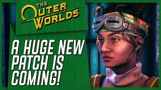 The Outer Worlds Newest Patch IS HERE - Everything You NEED To Know!