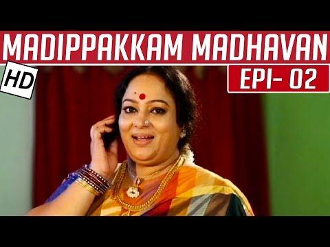 Madippakkam Madhavan | Epi 2 | Tamil TV Serial | Kalaignar TV