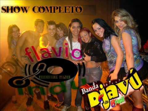show banda dejavu do brasil (dj flavio indu)