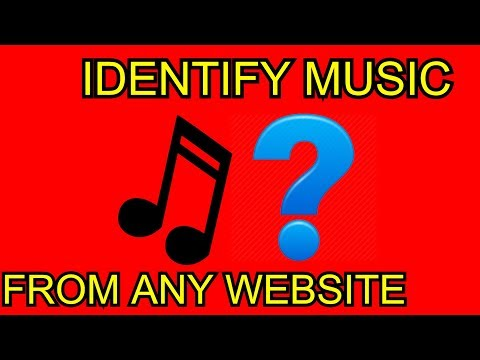 How To Identify Song From A Youtube Video or Websyte