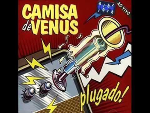Camisa de Vênus - Só o Fim (Ao Vivo) 1995