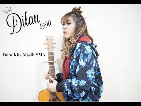 OST. DILAN 1990 - Dulu Kita Masih SMA | Cover By Vina Afay