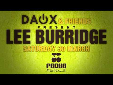 Spot Radio - Daox & Friends feat LEE BURRIDGE @ Pacha Marrakech