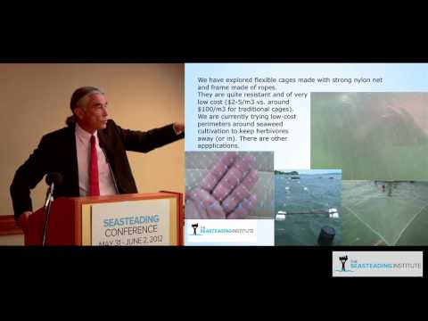 Ricardo Radulovich on Sea Farming at the Seasteading Conference 2012