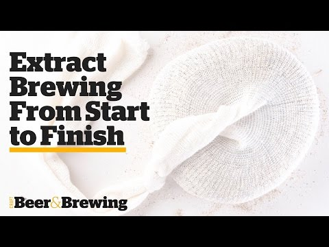 Extract Brewing From Start To Finish