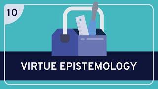 PHILOSOPHY - Epistemology: Virtue Epistemology [HD]