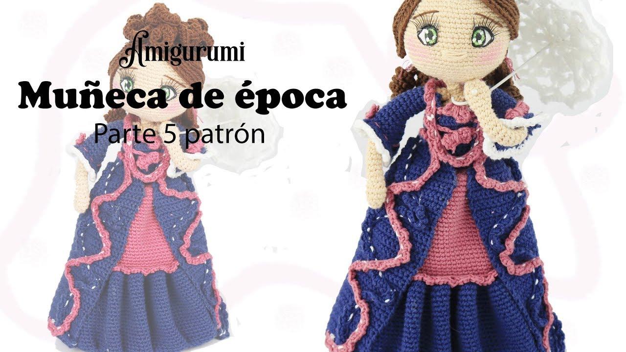 Amigurumi muñeca de época, parte 5/5 patrón gratis - YouTube