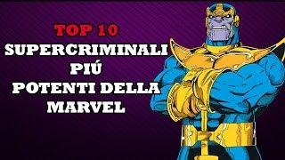 TOP 10- SUPERCRIMINALI PIÚ POTENTI DELLA MARVEL