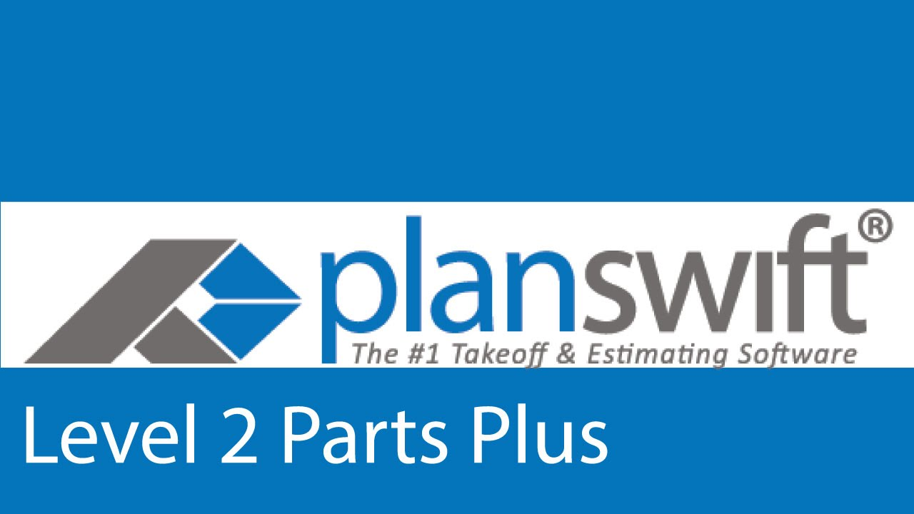 Planswift  Classes - Parts And Assemblies Level 2