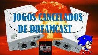 Jogos Cancelados de Dreamcast
