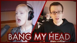 David Guetta - Bang My Head feat. Sia & Fetty Wap (Alissa Müller & Vyel Cover)