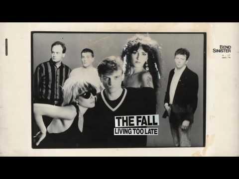The Fall - Living Too Late Mp3