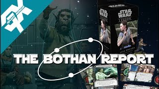 Star Wars Legion: The Bothan Report Ep.1