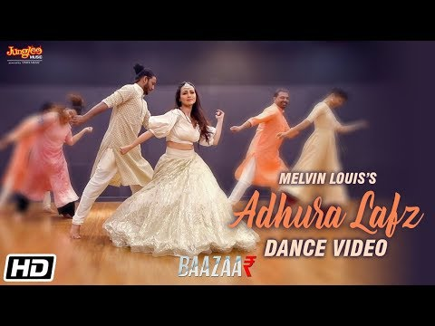 Adhura Lafz | Melvin Louis feat. Sana Khan | Dance Video | Rahat Fateh Ali Khan | Baazaar