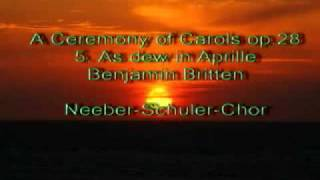 Britten - A Ceremony of Carols - 05 As dew in Aprille