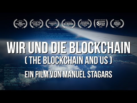 Wir und die Blockchain (The Blockchain and Us) (2017) - Deut