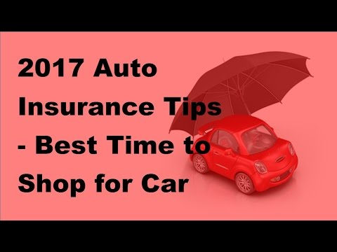 2017-auto-insurance-tip-|-best-time-to-shop-for-car-insurance
