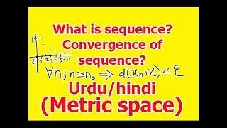 Convergence of sequences in metric spaces in Hindi/Urdu