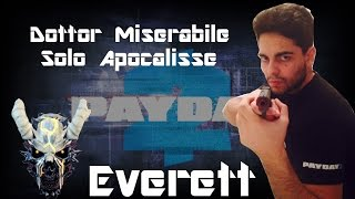 [Payday 2 ITA] Doctor Miserable Achievement Death Wish Solo [by Everett]