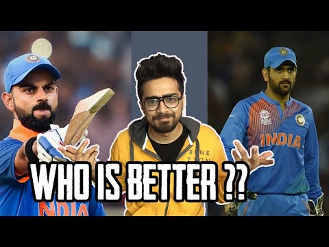 MS Dhoni Or Virat Kohli | Who is better ? Oye Velle