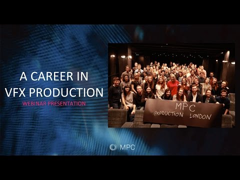 A Career in VFX Production with MPC