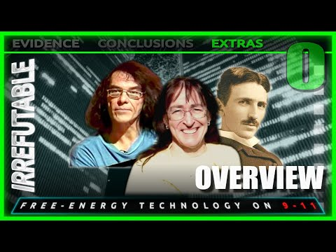 Overview | Episode 0, IRREFUTABLE: Classified Free-Energy Technology Revealed to the World