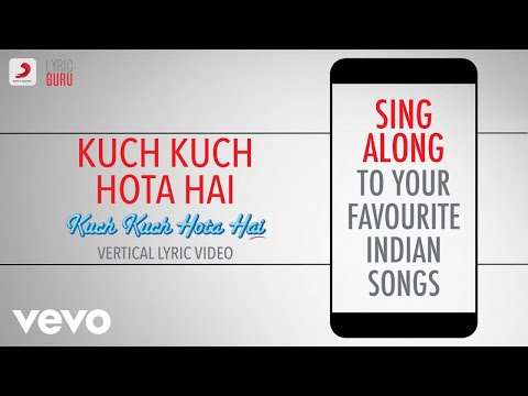 Kuch Kuch Hota Hai Vertical Lyric Video | 20 Years Celebration